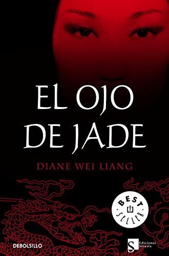 El ojo de jade (BEST SELLER) por Diane Wei Liang