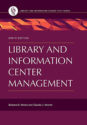 Library and Information Center Management, 9th Edition (Library and Information Science Text) Descargar Epub Ahora