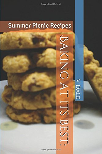Baking at its best:: Summer Picn...