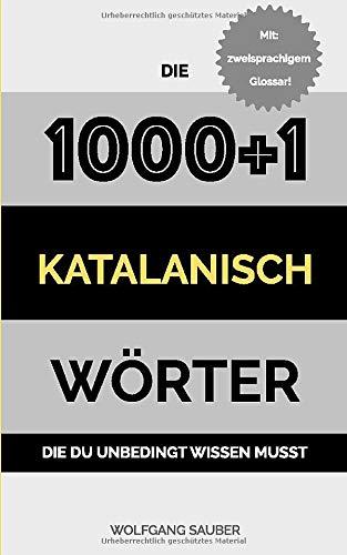 Katalanisch: Die 1000+1 Wörter die du unbedingt wissen musst