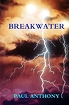 Breakwater by [Anthony, Paul]