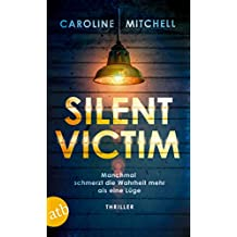 Silent Victim: Thriller (German Edition)