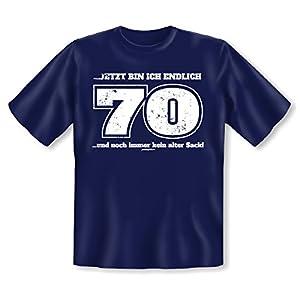 Geschenk zum 70. Geburtstag - Fun T-Shirt - Jetzt bin ich endlich 70 und noch immer.. - Lustiges Shirt mit Spaßgarantie!