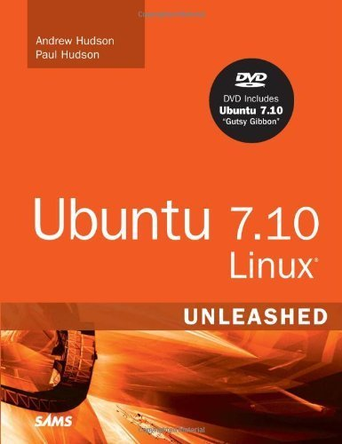 Ubuntu 7.10 Linux Unleashed, 3rd Edition by Andrew Hudson (2008-01-07)