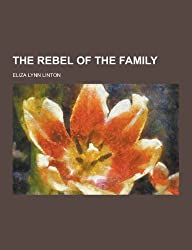 The Rebel of the Family
