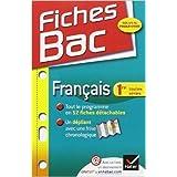 Fiches Bac Français 1re toutes séries: Fiches de cours - Première toutes séries de Sophie Saulnier ( 18 juillet 2012 )