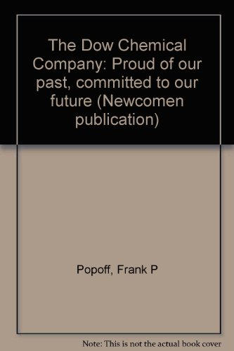 the-dow-chemical-company-proud-of-our-past-committed-to-our-future-newcomen-publication