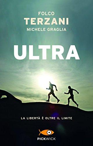 Ultra (Pickwick) por Folco Terzani