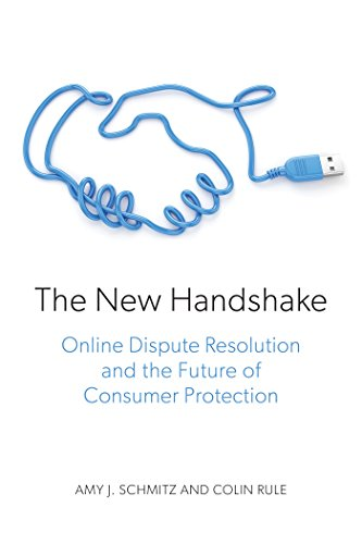 The New Handshake: Online Dispute Resolution and the Future of Consumer Protection (English Edition)