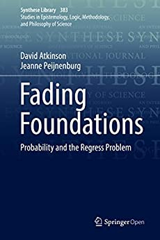 PDF Descargar Fading Foundations: Probability and the Regress Problem (Synthese Library Book 383)