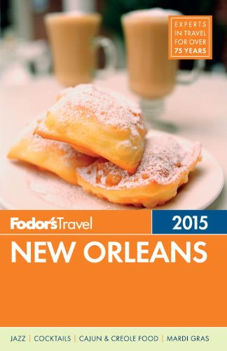 Fodor's New Orleans 2015 (Full-color Travel Guide) (Us Quarter State Map)