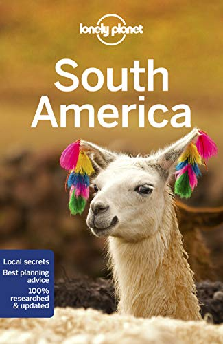South America (Lonely Planet Travel Guide)
