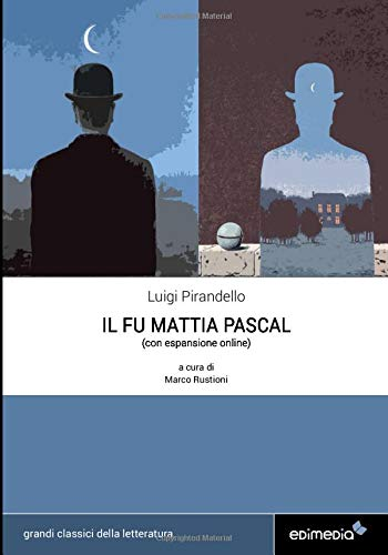 Il fu Mattia Pascal (con espansione online) di Luigi Pirandello