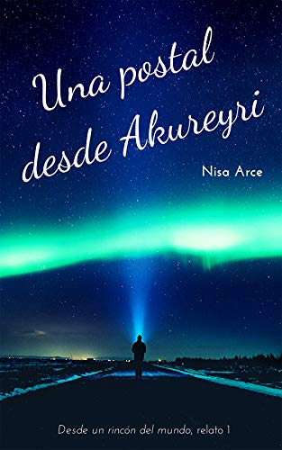 Una postal desde Akureyri de Nisa Arce