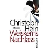Weiskerns Nachlass: Roman