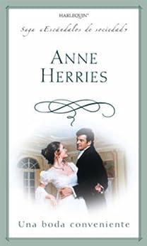 Una boda conveniente (Escándalos de Sociedad) de [HERRIES, ANNE]