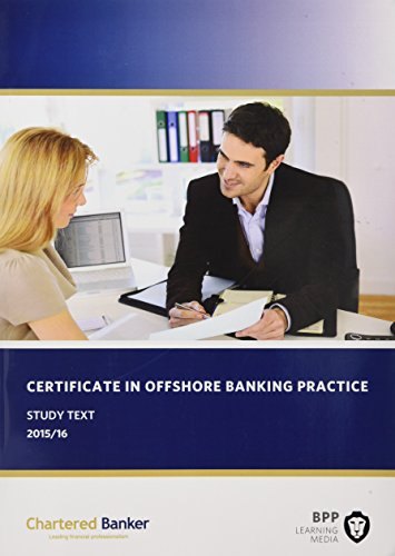 Certificate in Offshore Banking Practice: Study Text