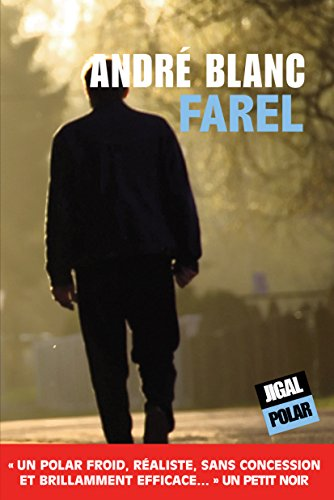 Farel: Un thriller politique haletant (Polar)