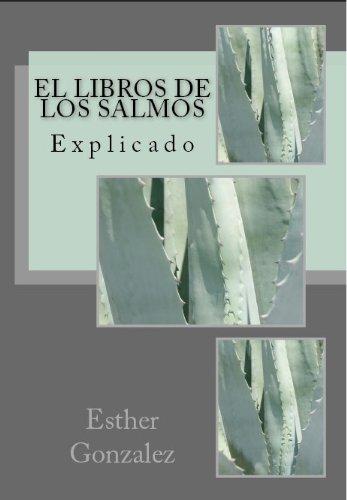 El Libros De Los Salmos (La Biblia Explicado Verso por Verso nº 15) por Esther Gonzalez