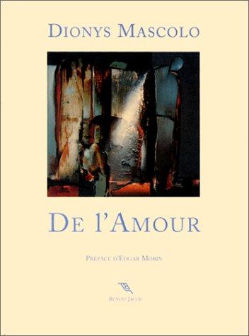 De l'amour par Dionys Mascolo