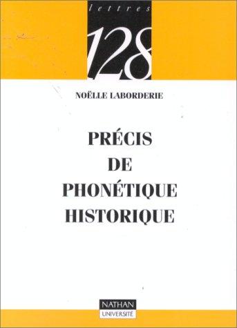 Précis de phonétique historique