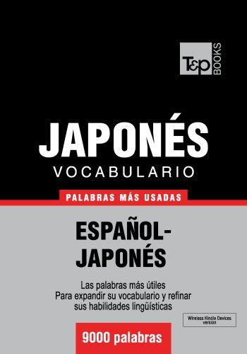 Vocabulario español-japonés - 9000 palabras más usadas (T&P Books)