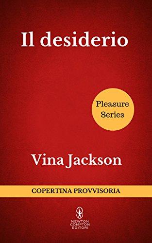 Il desiderio (Pleasure Series Vol. 2) di [Jackson, Vina]