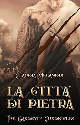 La Città di Pietra: The Gargoyle Chronicles #4
