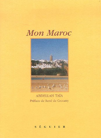 Mon Maroc par Abdellah Taïa