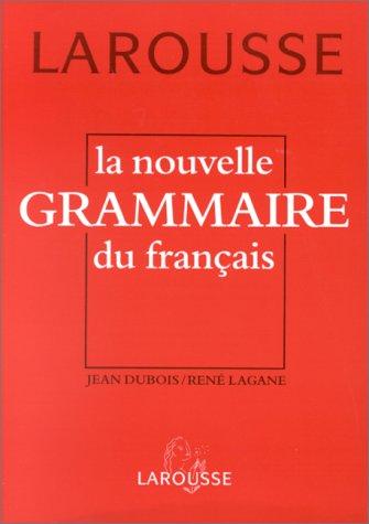 La nouvelle grammaire du français