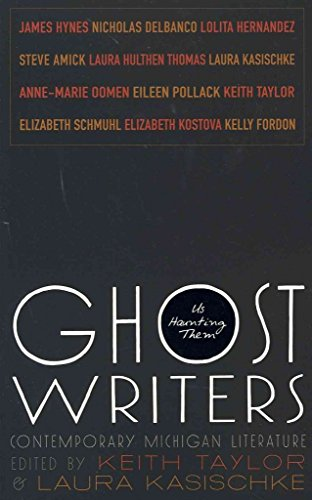 [Ghost Writers: Us Haunting Them: Contemporary Michigan Literature] (By: Laura Kasischke) [published: September, 2011]