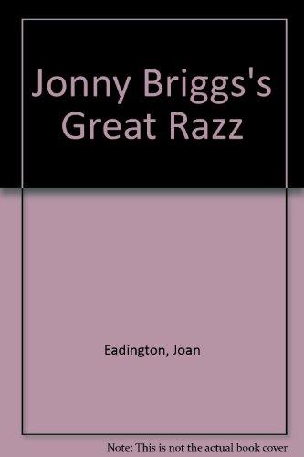Jonny Briggs and the great razzle dazzle