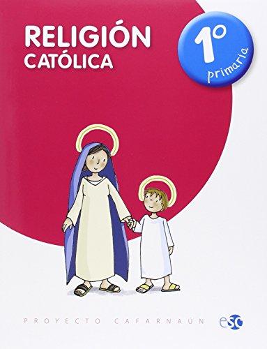 RELIGIÓN CATÓLICA 1º DE PRIMARIA - 9788480774819 por EDITORA SOCIAL Y CULTURAL