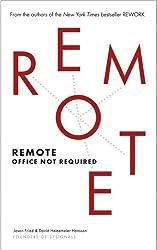 Remote: Office Not Required by David Heinemeier Hansson (2013-10-31)