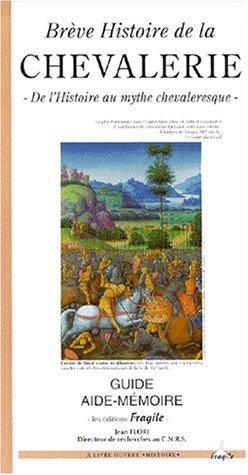 Brève histoire de la chevalerie par Jean Flori