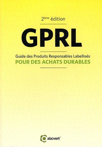 GPRL : Guide des Produits Responsables Labellisés pour des achats durables