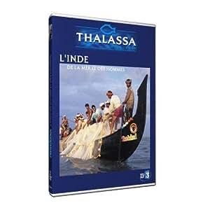 Thalassa : L'Inde de la mer et des hommes