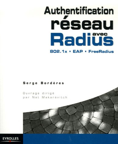 Authentification réseau avec Radius: 802.1x - EAP - FreeRadius