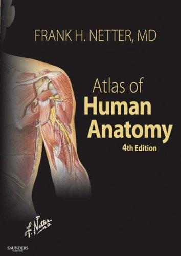 Atlas of Human Anatomy: With Netteranatomy.com (Netter Basic Science ...