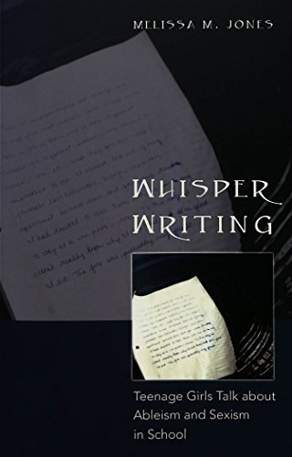 Whisper Writing: Teenage Girls Talk about Ableism and Sexism in School (Adolescent Cultures, School & Society) by Melissa M. Jones (2004-08-20) par  Melissa M. Jones (Broché)