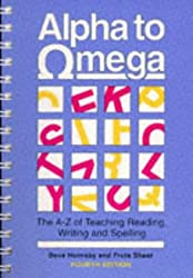 Alpha To Omega: Teacher's Handbook (4th Edition): A. to Z. of Teaching Reading, Writing and Spelling