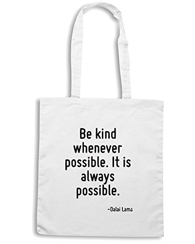 T-Shirtshock - Borsa Shopping CIT0044 Be kind whenever possible. It is always possible. Bianco