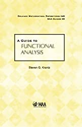 A Guide to Functional Analysis (Dolciani Mathematical Expositions)