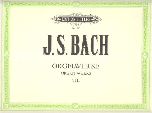 Orgelwerke in 9 Bänden - Band 8: Konzerte BWV 592-595 · 8 kleine Präludien und Fugen BWV 553-560 · Einzelwerke