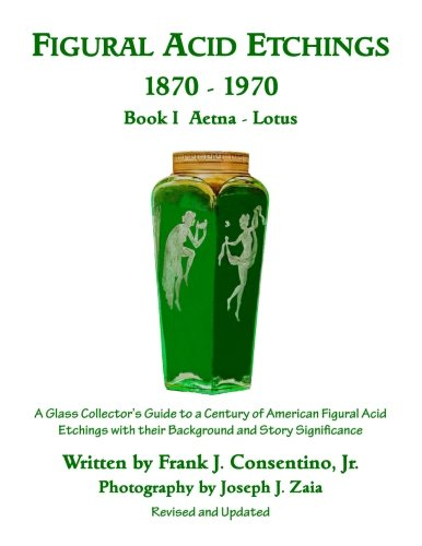 figural-acid-etchings-1870-1970-book-i-aetna-lotus-a-glass-collectors-guide-to-a-century-of-american
