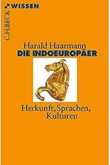Die Indoeuropäer: Herkunft, Sprache, Kultur Taschenbuch