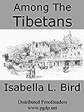 Image de Among the Tibetans (English Edition)