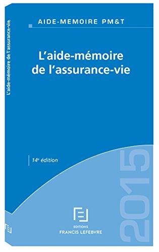 AIDE-MEMOIRE ASSURANCE-VIE