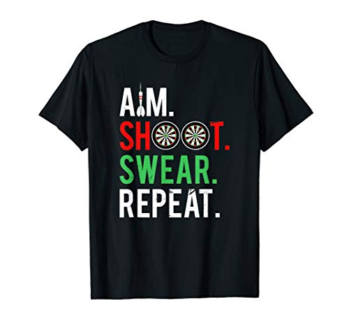 Aim Shoot Swear Repeat | Funny Darts Player and Fan T-Shirt - Cricket Hall