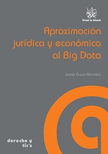 Aproximación jurídica y económica al Big Data por Javier Puyol Montero